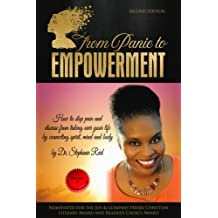 From Panic to Empowerment: How to stop pain and disease from taking over your life by connecting spirit, mind & body: Volume 1