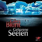 Gefrorene Seelen - Giles Blunt
