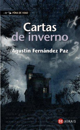 Cartas de inverno (Infantil E Xuvenil - Fóra De Xogo) por Agustín Fernández Paz