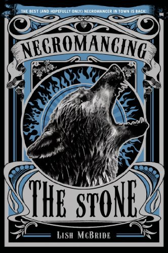 Necromancing the Stone (Necromancer Series) by Lish McBride (2013-10-29)