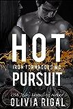 Hot Pursuit (An Iron Tornadoes MC Romance Book 4) (English Edition)