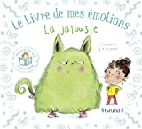 """Afficher """"Le livre de mes émotions<br /> - La jalousie"""""""