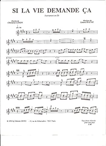 Si la vie demande ça pour Saxophone mi B