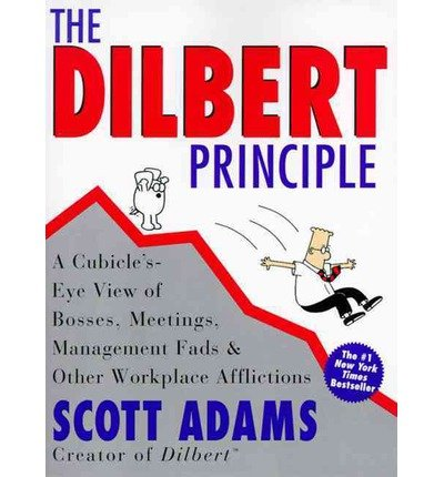 [(The Dilbert Principle )] [Author: Scott Adams] [Jul-1997]