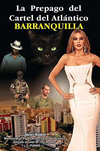 La Prepago Del Cartel del Atlántico Barranquilla por Narcos Club