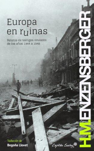 Europa en ruinas (Entrelineas) por Hans Magnus Enzensberger