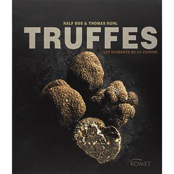 Truffes : Les diamants de la cuisine