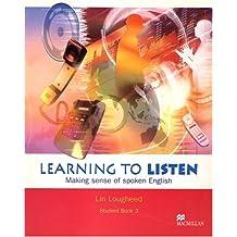 Learning to Listen 3 - Student Book - Making Sense of SpokenEnglish