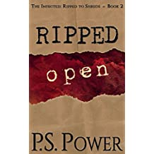 Ripped Open (The Infected: Ripped to Shreds Book 2) (English Edition)