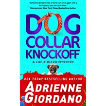 Dog Collar Knockoff (A Lucie Rizzo Mystery Book 2) (English Edition)