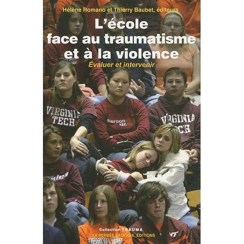 L'école face au traumatisme et à la violence : Evaluer et intervenir
