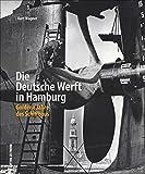 Rund 160 Aufnahmen erzählen die Geschichte der Deutschen Werft in Hamburg-Finkenwerder von 1918 bis 1973. Mit Bildern von Maschinen, Schiffen, ... (Sutton - Bilder der Schifffahrt)