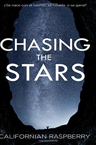 Descargar Libro Chasing the stars: Volume 1 de Erika Lopez Lopez