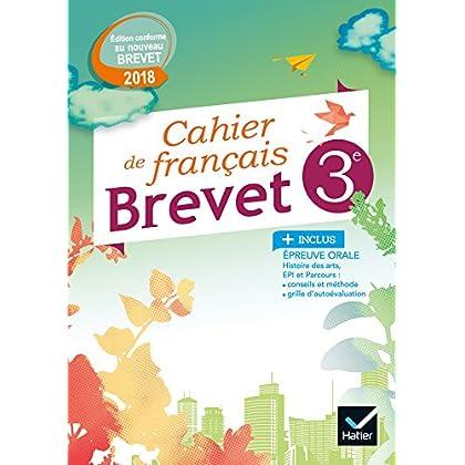Cahier de Français 3e Spécial Brevet Éd. 2018