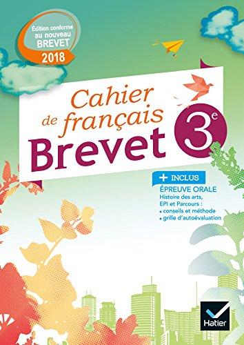 Cahier de Français 3e Spécial Brevet Éd. 2018 par Raphaël Gaudin
