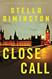 Close Call: A Liz Carlyle Novel (Liz Carlyle 8)
