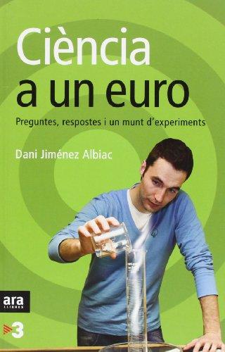 Ciència a un euro por Dani Jiménez Albiac