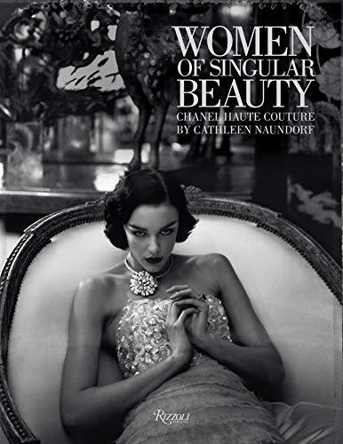 Women of singular beauty chanel haute couture by cathleen naundorf /anglais por Cathleen Naundorf