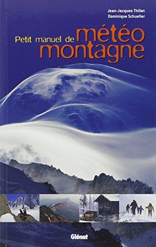 Petit Manuel de Meteo de Montagne