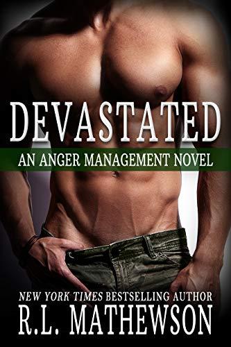 Devastated (Anger Management Book 1) (English Edition)