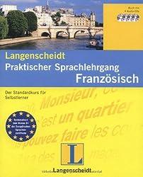 Langenscheidt Praktischer Sprachlehrgang Französisch - Set mit Lehrbuch und 4 Audio-CDs: Der Standardkurs für Selbstlerner
