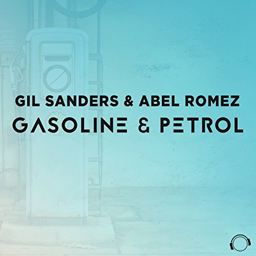 Gasoline and Petrol (Extended Mix)