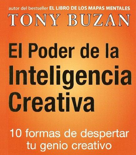 El poder de la inteligencia creativa (Crecimiento personal)