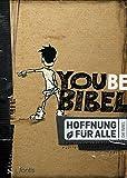 Hoffnung für alle. Die Bibel – YOUBE-Bibel: Die Bibel, die deine Sprache spricht