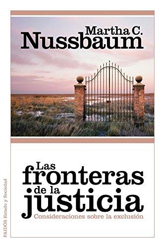 Las fronteras de la justicia: Consideraciones sobre la exclusión (Estado y Sociedad)