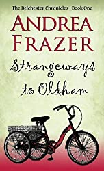 Strangeways to Oldham by Andrea Frazer (2015-08-27)