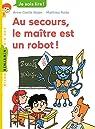 Au secours, le maître est un robot ! par Balpe