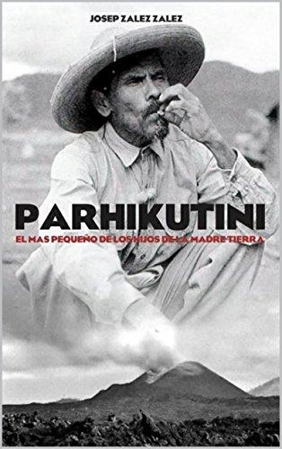 PARHIKUTINI: El más pequeño de los hijos de la madre tierra eBook ...