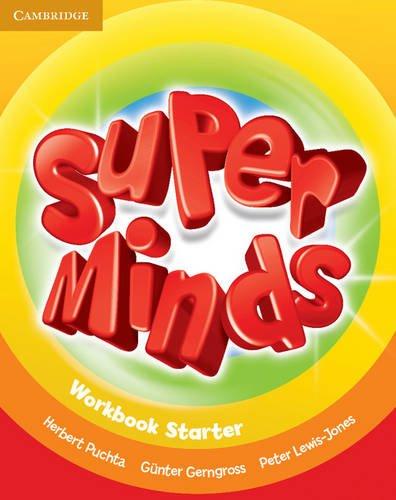 Super minds starter. Workbook. Per le Scuole elementari. Con espansione online