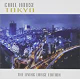 Chill House Tokyo