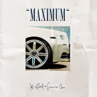 Maximum (Deluxe Edition) [Explicit]