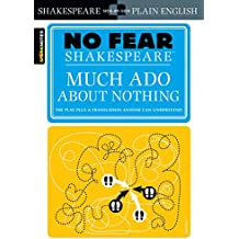 No Fear: Much Ado About Nothing (Sparknotes No Fear Shakespeare)