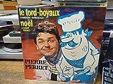 Pierre Perret : le tord-boyaux - Noël - vogue LD 641 30