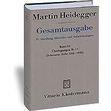 Gesamtausgabe. 4 Abteilungen / Überlegungen II-VI: (Schwarze Hefte 1931-1938) (Martin Heidegger Gesamtausgabe)