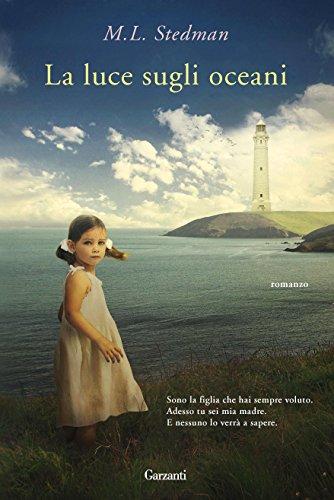 La luce sugli oceani (Narratori moderni) di [Stedman, M.L.]