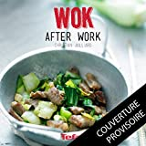 WOK AFTER WORK