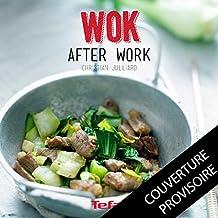 WOK AFTER WORK