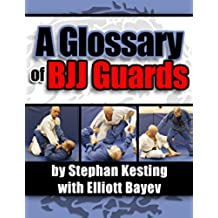 A Glossary of BJJ Guards (English Edition)