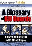A Glossary of BJJ Guards (English Edi...