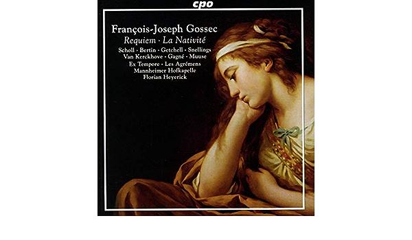 Bildergebnis für CD: FRANÇOIS-JOSEPH Gossec: La nativité, Messe des morts & Christe Redemptor