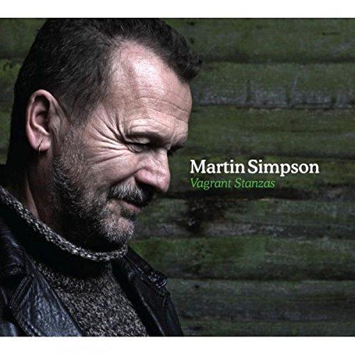Vagrant Stanzas by Martin Simpson (2013-09-17)