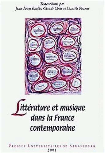 Littrature et musique dans la France contemporaine