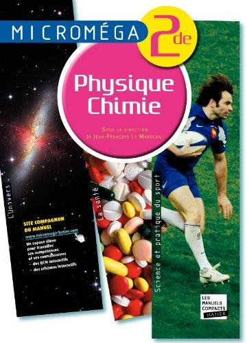 Micromga Physique-Chimie 2de d. 2010 - Manuel de l'lve (format compact)