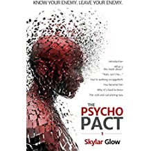 The Psycho Pact (1): Know your enemy. Leave your enemy. (PsychoPact) (English Edition)