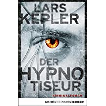 Der Hypnotiseur: Kriminalroman (Joona Linna 1)