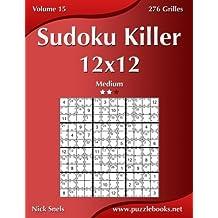 Sudoku Killer 12x12 - Medium - Volume 15-276 Grilles